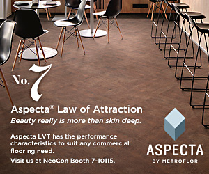 Aspecta by Metroflor. Number seven Aspecta Law of Attraction. Beauty really is more than skin deep. Aspecta LVT has the performance characteristics to meet any commercial flooring need. Visit us at NEOCON Booth 7-10115.