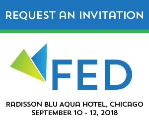 FED Thought Leadership Summit. September 10 through 12, 2018, Radisson Blu Aqua Hotel, Chicago. Requesat an invitation.