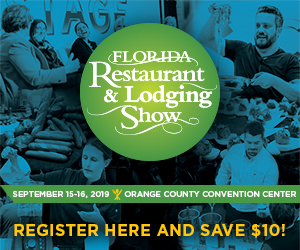 Florida Restaurant and Lodging Show. September 15-16, 2019, Orange County Convention Center. Register here and save $10!
