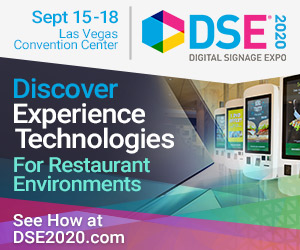 Digital Signage Expo. September 15-18, Las Vegas Convention Center. Discover Experience Technologies for Retaurant Environments. See how at DSE2020.com