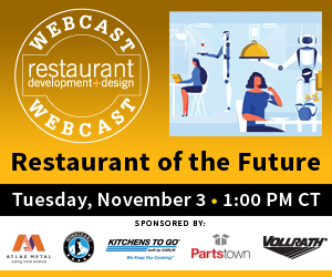 Webcast: Restaurant Of The Future. Tuesday, November 3, 1:PM Central. Register now for this FREE Webcast.