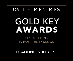 Call For Entries, Gold Key Awards. For excellence in Hospitality design. Deadline is July 1. Register now.